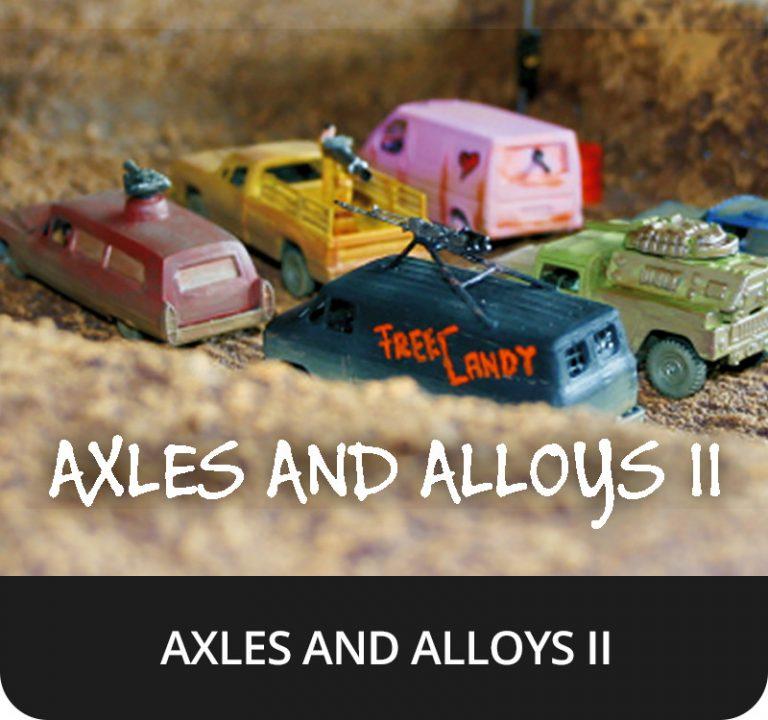 AXLES & ALLOYS 2