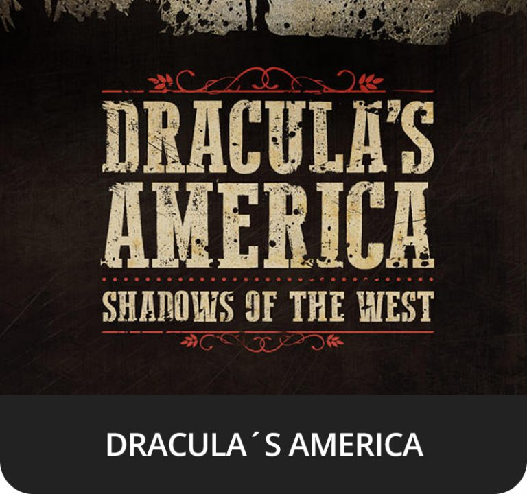 DRACULA´S AMERICA - SHADOWS OF THE WEST